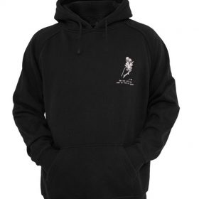 The Sun Will Rise And We Will Try Again Hoodie