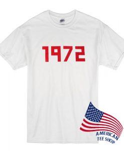 1972 T Shirt