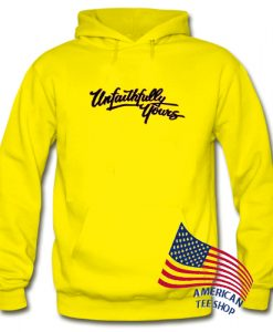 Unfaithfully Yours Hoodie