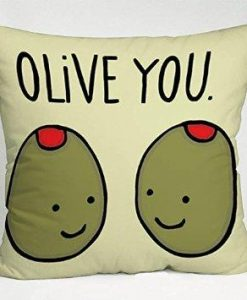 Olive You Love Quote Pillow Case