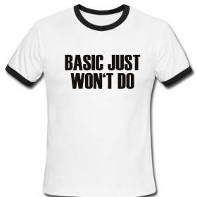 basic just won't do ringer shirt