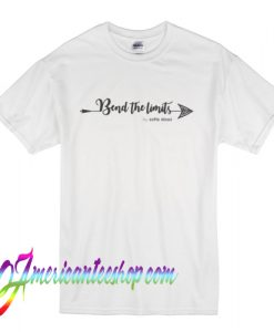 Bend the Limits Arrow T Shirt