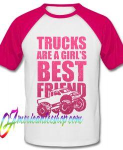 Trucks Are A Girl's Best Friend Baseball Shirt