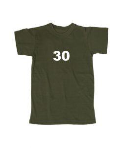 30 T Shirt