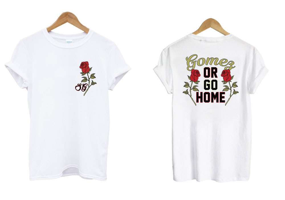Selena Gomes Or Go Home T shirt Twoside