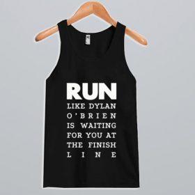 Run Like Dylan O'Brien Tank Top