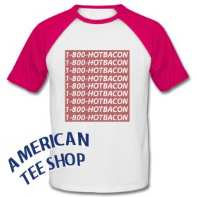 1-800-Hotbacon Baseball Shirt