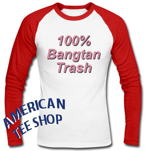 100 % Bangtan Trash Raglan Longsleeve