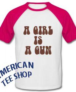 A Girl Is A Gun Baseball Shirt