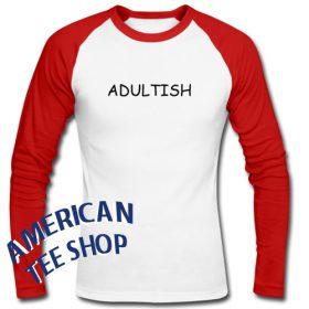 Adultish Graphic Raglan Longsleeve