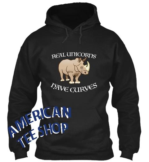 0fd3cf56621 Real Unicorns Have Curves Hoodie