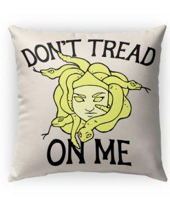 Don't Tread on me Medusa Pillow Case
