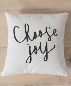 Choose Joy Calligraphy Pillow Case