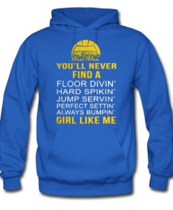 Volleyball You'll Never Hoodie