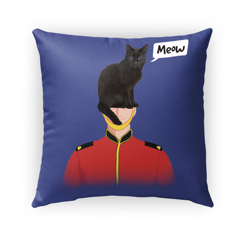 A LONDON GUARD LOST HIS HAT Meow Pillow Case