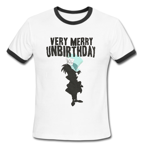 alice in wonderland very merry unbirthday Ringer Shirt