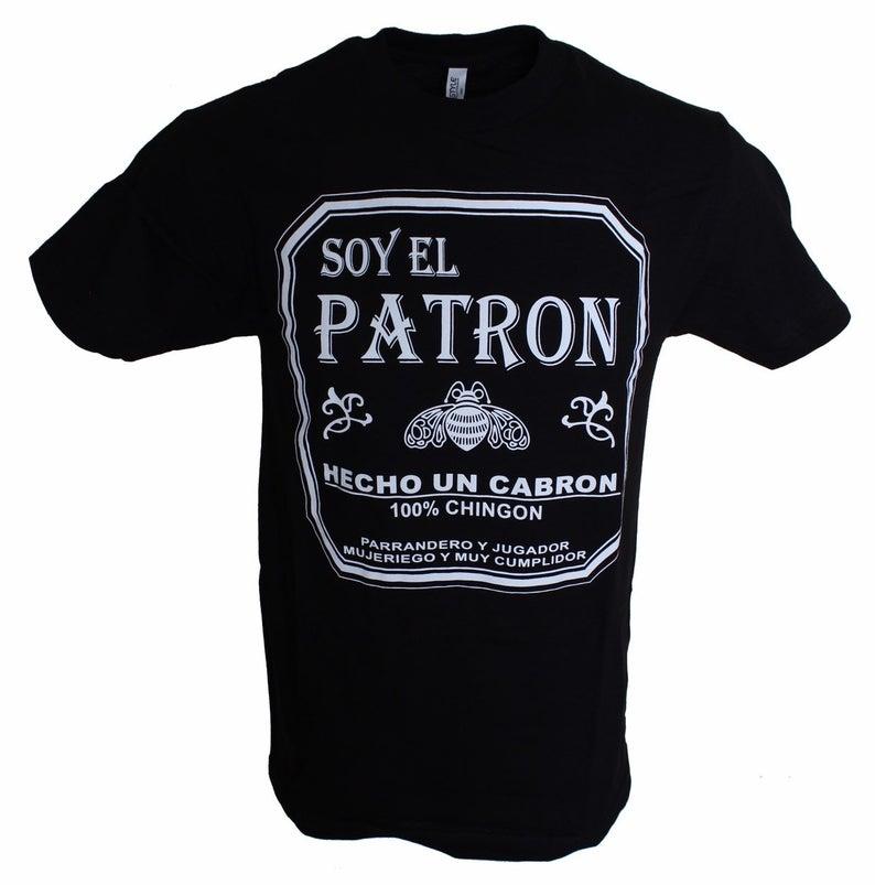 Soy El Patron T Shirt
