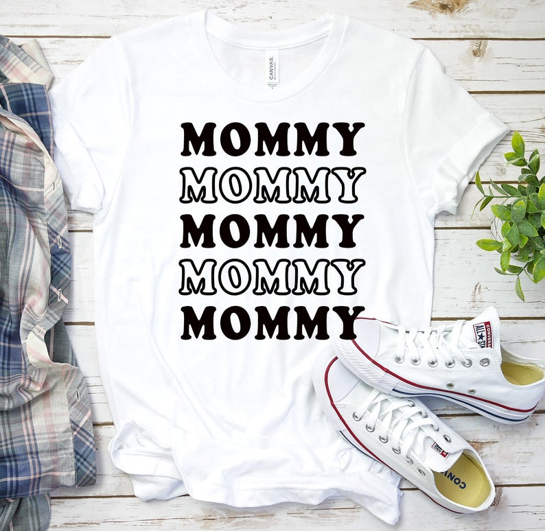 mommy tshirt