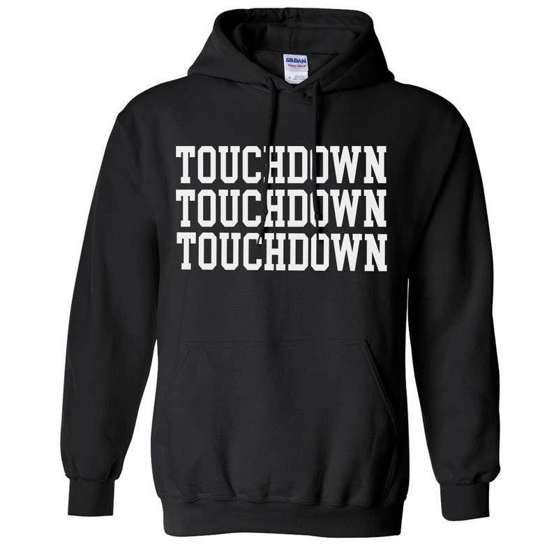 Touchdown Touchdown Touchdown Football Game Day Hoodie