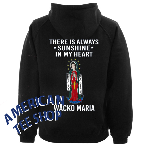 there is always sunshine in my heart wacko maria hoodie back