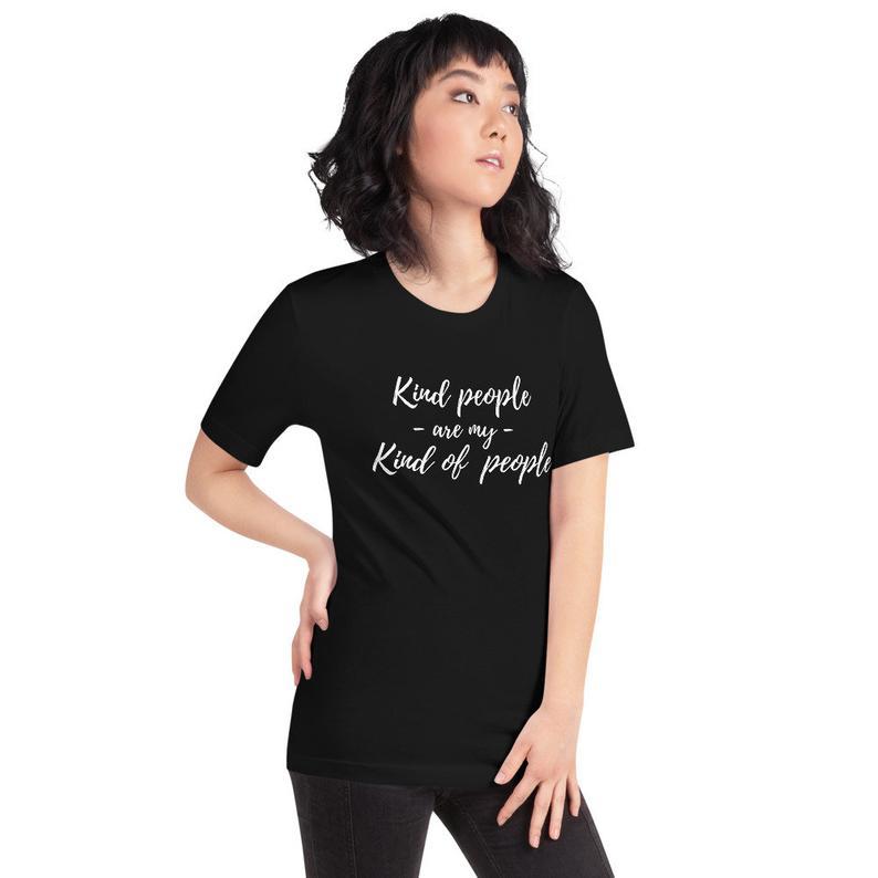 Kind people unisex T shirt
